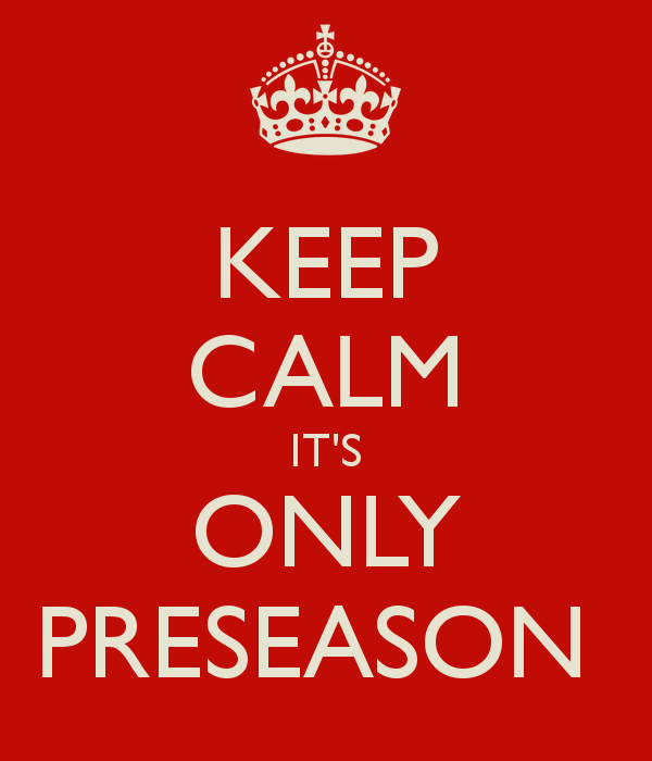 keep-calm-its-only-preseason-1